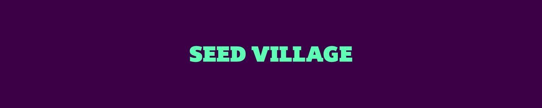 Seed village